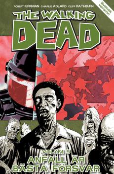 Bild på The Walking Dead 5: Anfall är bästa försvar
