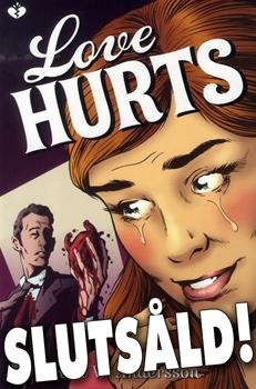 Bild på Love Hurts: slutsåld!