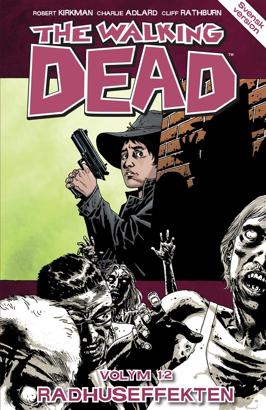 The Walking Dead volym 12  på svenska – Radhuseffekten – Apart Förlag