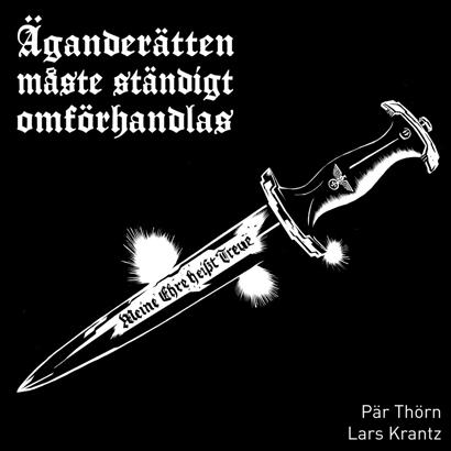 Bild på Thörn/Krantz: Äganderätten måste ständigt omförhandlas (endast 666 ex)